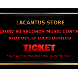 LUXURY 60 SECONDS MUSIC CONTEST – VIDEOCLIP CATEGORY – 1 VIDEOCLIP