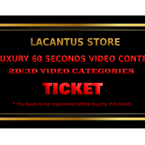 LUXURY 60 SECONDS VIDEO CONTEST – 2D-3D VIDEO CATEGORY – 1 VIDEO