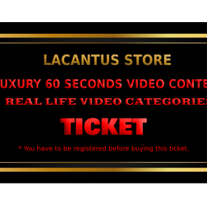 LUXURY 60 SECONDS VIDEO CONTEST – REAL LIFE VIDEO CATEGORY – 1 VIDEO