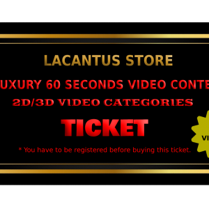 LUXURY 60 SECONDS VIDEO CONTEST – 2D-3D VIDEO CATEGORY – 2 VIDEOS