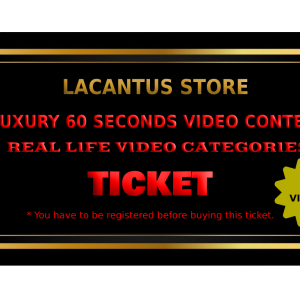 LUXURY 60 SECONDS VIDEO CONTEST – REAL LIFE VIDEO CATEGORY – 2 VIDEOS